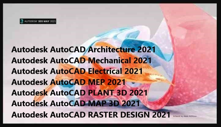 2021) Autodesk AutoCAD Architecture +Mechanical +MEP +PLANT 3D + ...